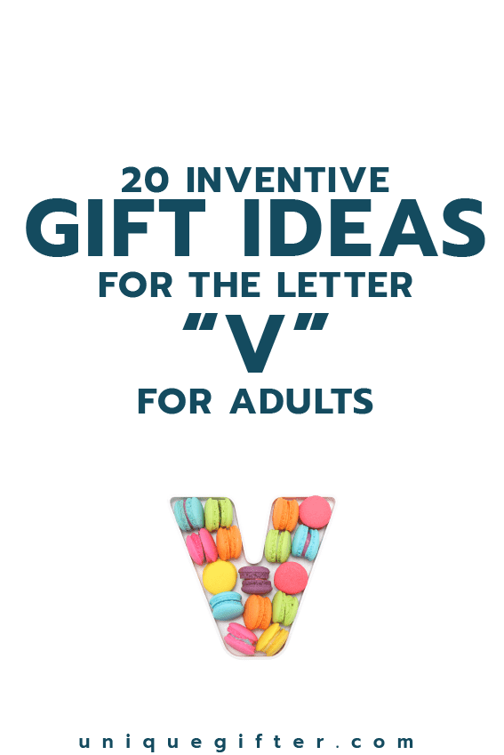 Setting up the world's best scavenger hunt? Use these inventive gift ideas that start with the letter V | Birthday | Anniversary | Adult | Gifts that begin with the letter V