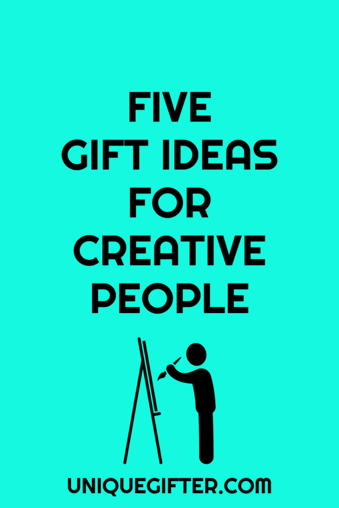 5 gift ideas for creative people