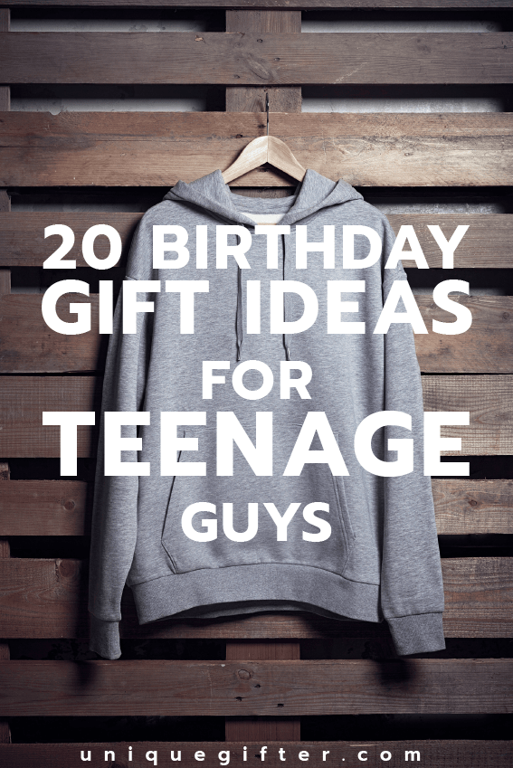 Cool Birthday Gift Ideas For Teenage Guys