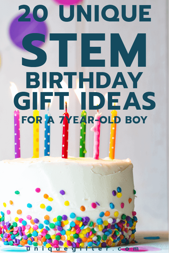 20 STEM Birthday Gift Ideas For A 7 Year Old Boy