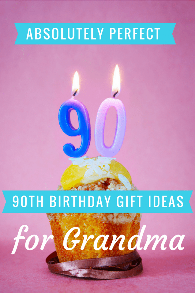 20 90th Birthday Gifts For Your Grandma
