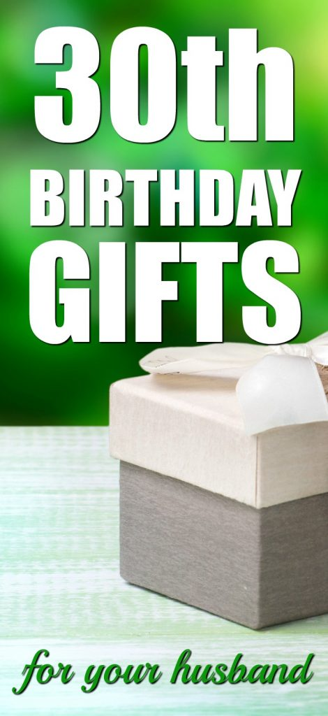 Gift ideas for your husband's 30th birthday | Milestone Birthday Ideas | Gift Guide for Husband | Thirtieth Birthday Presents | Creative Gifts for Men |