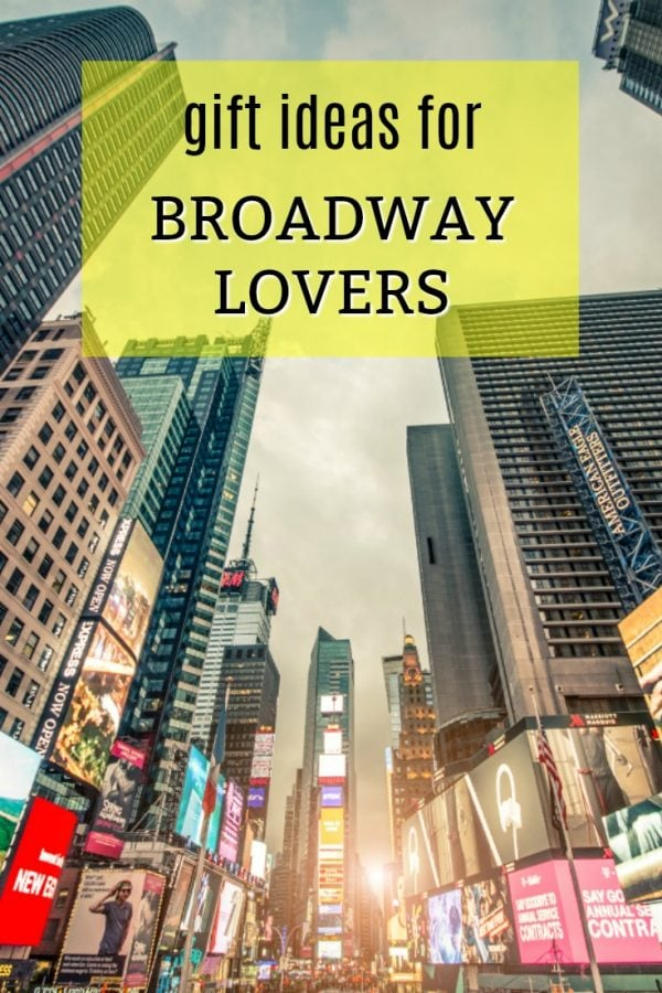 20 Gift Ideas For A BroadwayMusical Theatre Lover