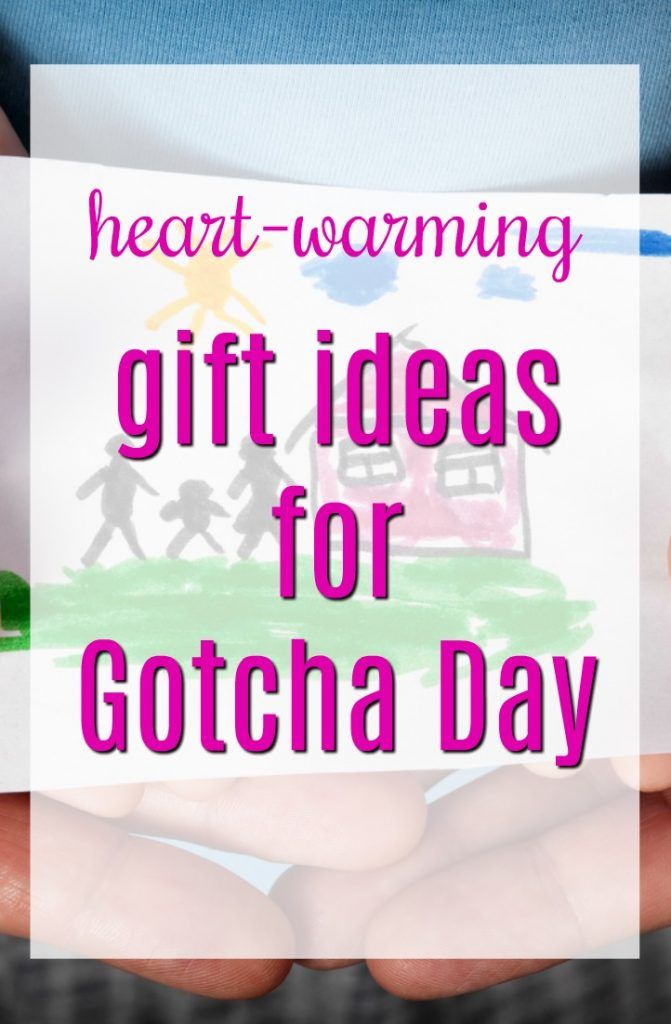 Heart Warming Gift Ideas for Gotcha Day   Presents to Celebrate Adoption   Adoption Finalized Day   Forever Family Day   Presents to Complete Family