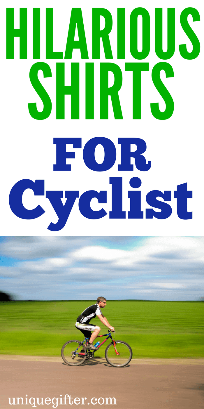 20 Hilarious Shirts For Cyclists
