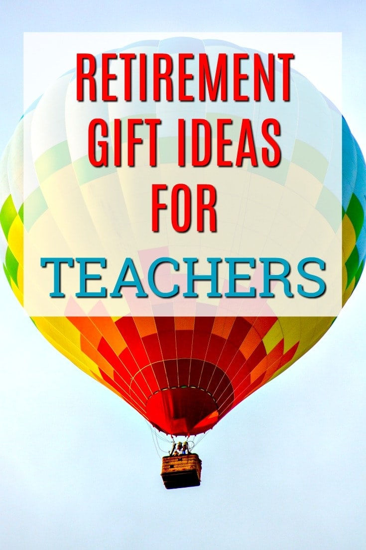Retirement Gift Ideas for Teachers | What to buy a teacher who is retiring | Presents to celebrate a retirement | Creative Retirement gifts | End of Year Gifts | Gifts for a Teacher who is leaving