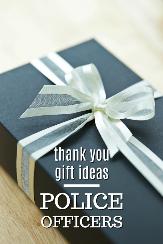 Thank You Gift Ideas for Police Officers   Thank Yous for Policemen   Thank You Presents for Cops   What to buy a cop   Thank You Gifts for Police women