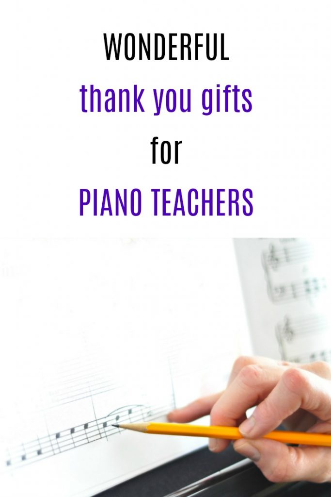 Thank You Gift Ideas for Piano Teachers | How to thank a piano teacher | End of year piano teacher gifts | Final recital thank you gifts | Christmas presents for Piano Instructors