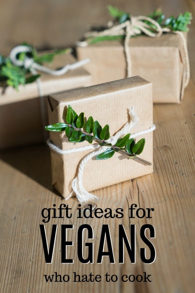 Birthday Gift Ideas for a Vegan who Hates to Cook | Plant Based Gifts | Christmas Gifts for Vegans | How to pick a present for a vegan