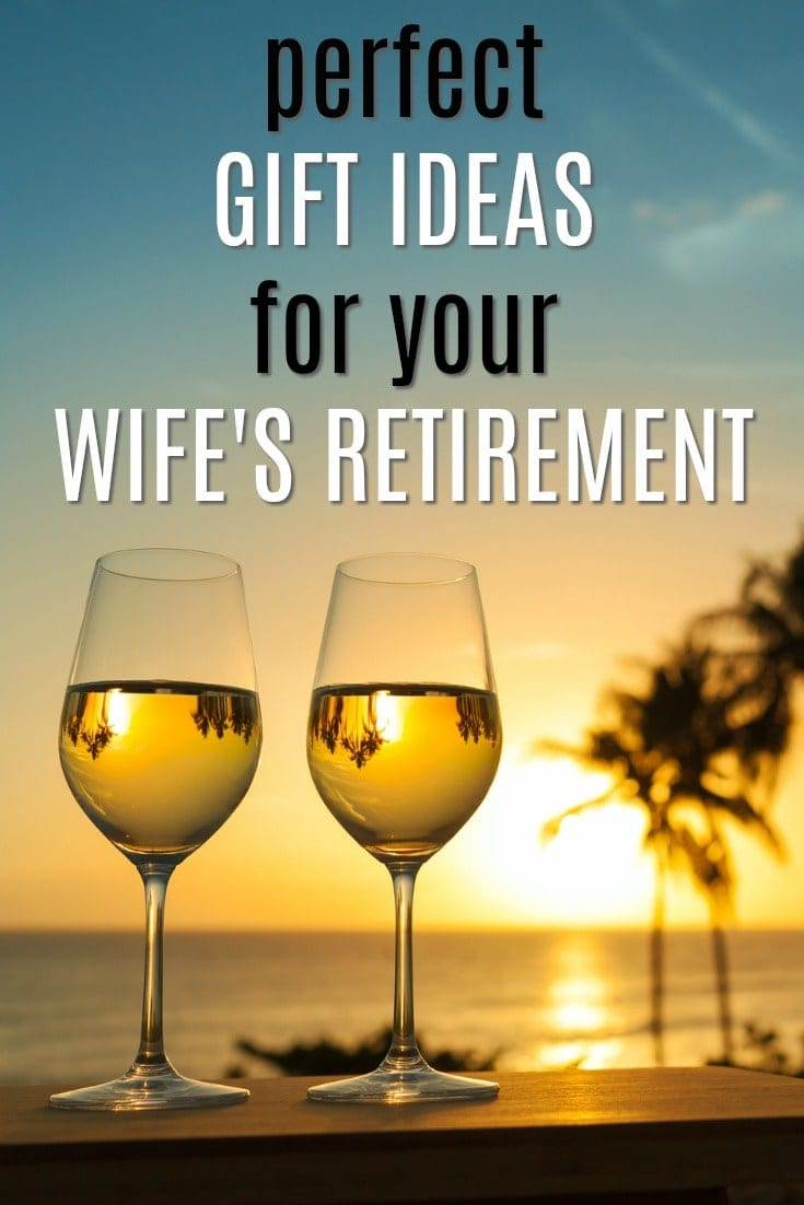 Perfect Gift Ideas for Your Wife's Retirement | Retirement Gifts for Women | Celebrate end of career gifts | Presents for last day of work