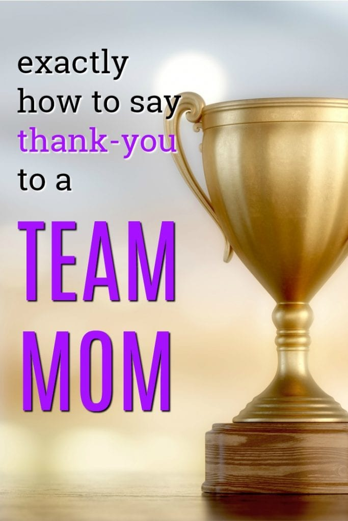 Exactly how to say thank you to a team mom | Volunteer thank you gifts | Gift Ideas for a team mom | Gifts from a coach | End of season thanks