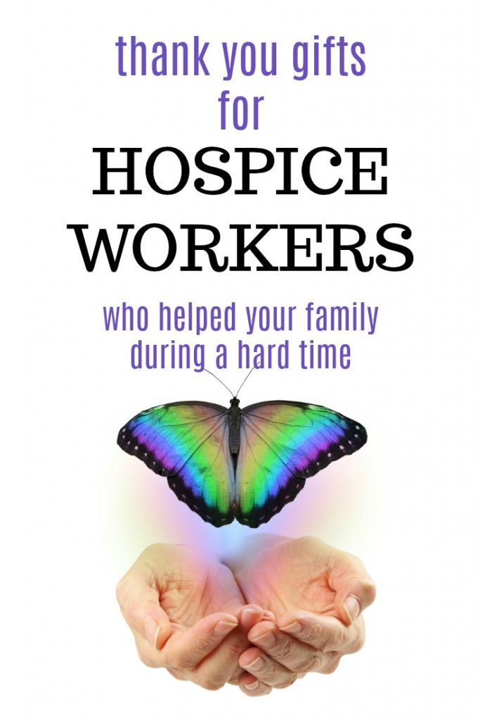 Thank you gift ideas for hospice workers | Hospice care gifts | Ways to show gratitude to end of life care nurses | Family thanks