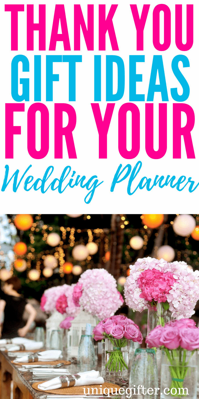 thank you gifts for your wedding planner | What to get people who assist for a wedding | Creative thank you gifts for wedding planners | Ways to thank a wedding planner | Bridesmaid gifts | Wedding volunteer gift ideas | Presents for wedding helpers |