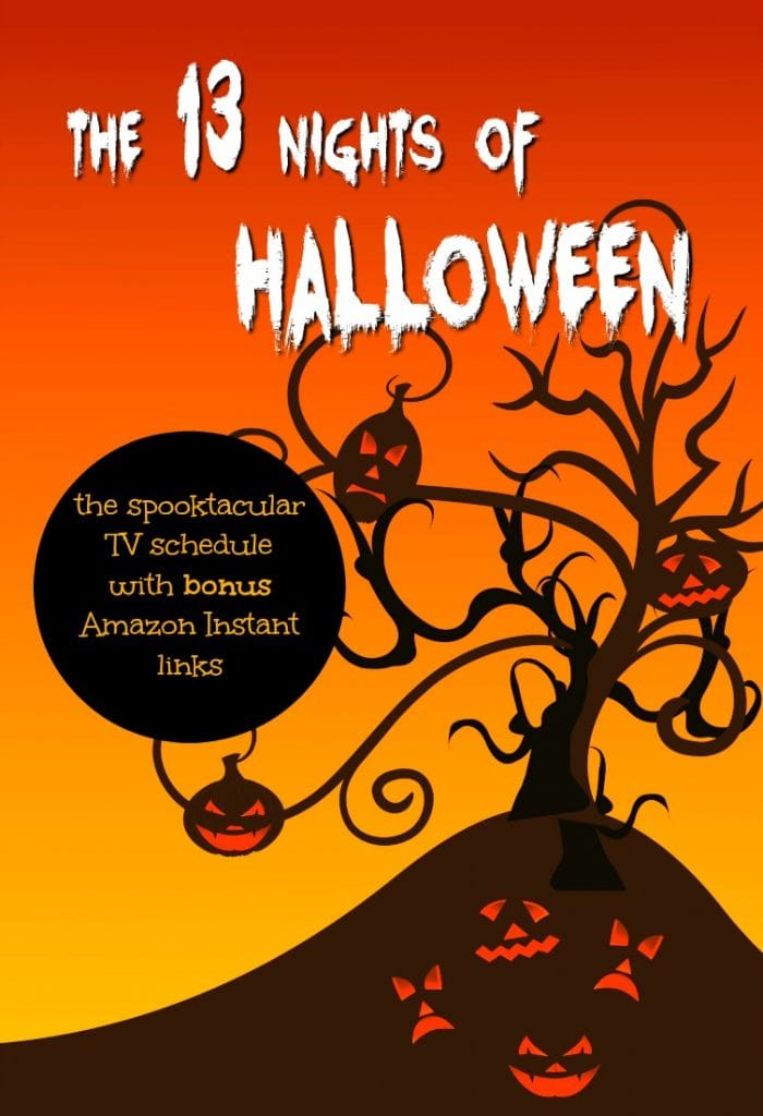 The 13 Nights of Halloween TV Schedule | Halloween Movies for the Family | Family Movie Night Ideas | Scary Movies to Watch | Kid Friendly Scary Movies | Ghosts and Ghouls | Horror Flicks