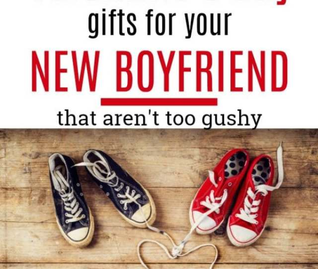 Valentines Day Gifts For Your New Boyfriend