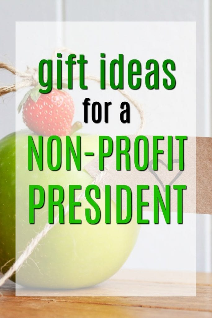 Gift Ideas for a Non-Profit President | NGO Staff Gifts | Volunteer Appreciation Program Ideas | Presents for Chair of the Board | Token Thank you gifts