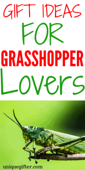 20 Gift Ideas for Grasshoppers
