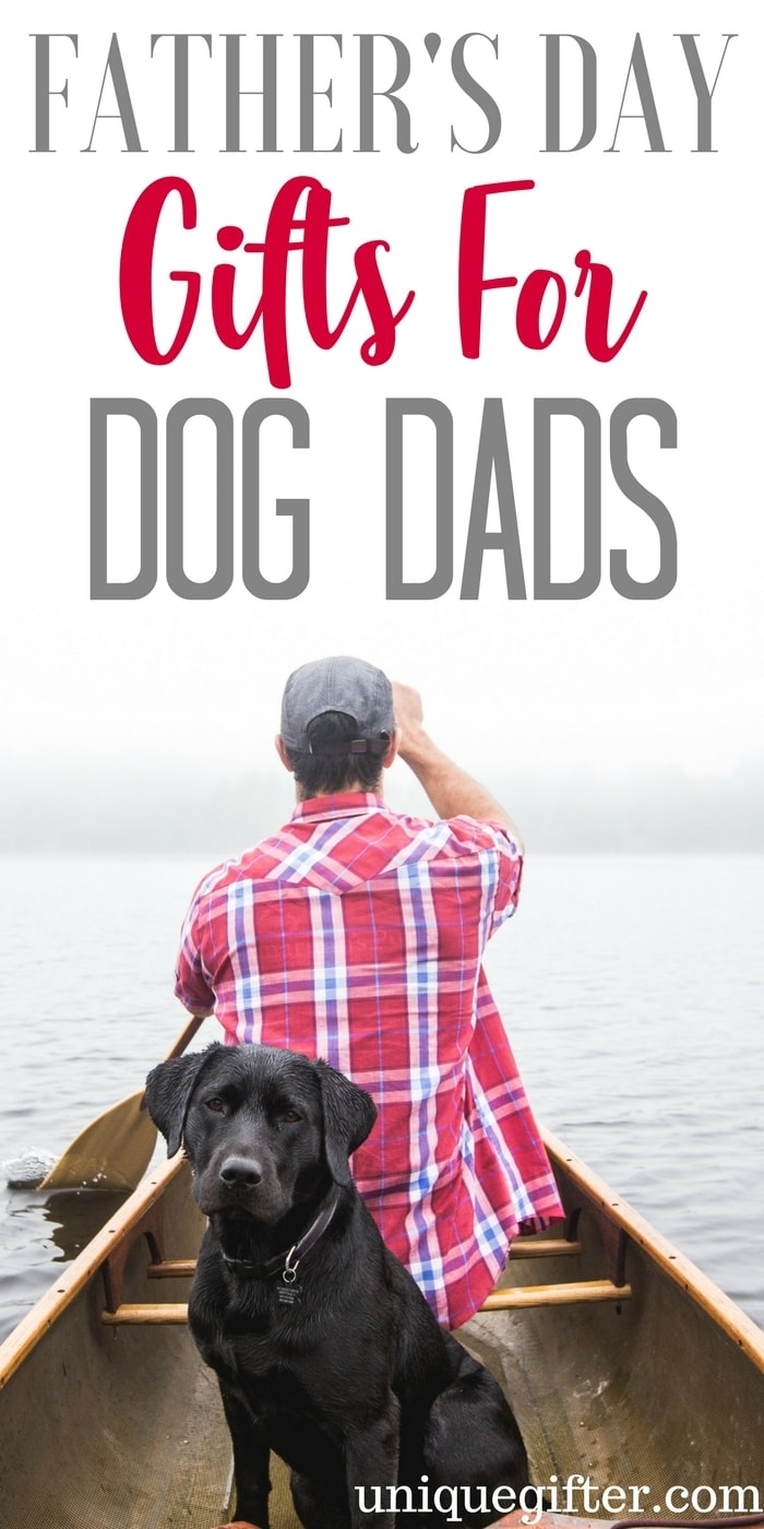 Father's Day Gifts for Dog Dads | Creative Father's Day Gifts for My Dad | What to buy my dad for father's day | Gifts for men | Unique presents for my daddy | What to get my husband for father's day | Gifts for Dads | Presents for Men | Presents for my child's father | Step-Dad gifts | Affordable Father's Day gifts | Pet Parent | Furbaby | Fur parent | Doggie | Doggo