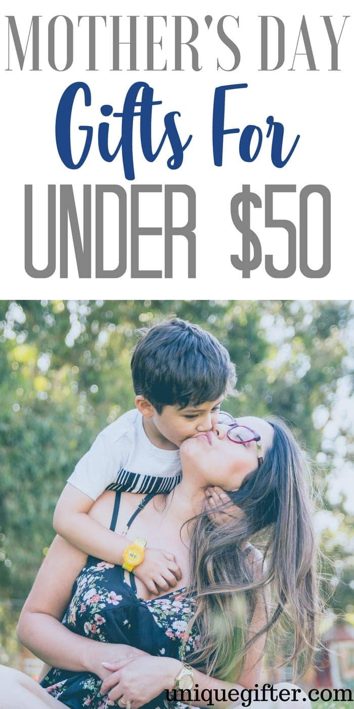Mother's Day Gifts for Under $50   Affordable Mother's Day Gifts   What to buy my wife for Mother's Day   What to get my Mom for Mother's Day   Gifts for my Mum   Presents for Mom   Creative gift ideas   Unique Mothers' Day Inspiration