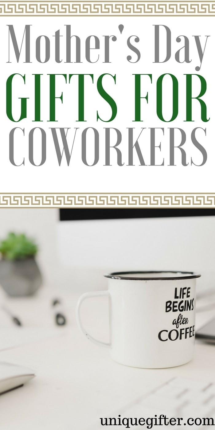 Mother's Day Gifts for Coworkers | What to buy my colleague for Mothers' Day | Mother's Day presents for employees | How to celebrate Mother's Day at work | Nice gestures for coworkers
