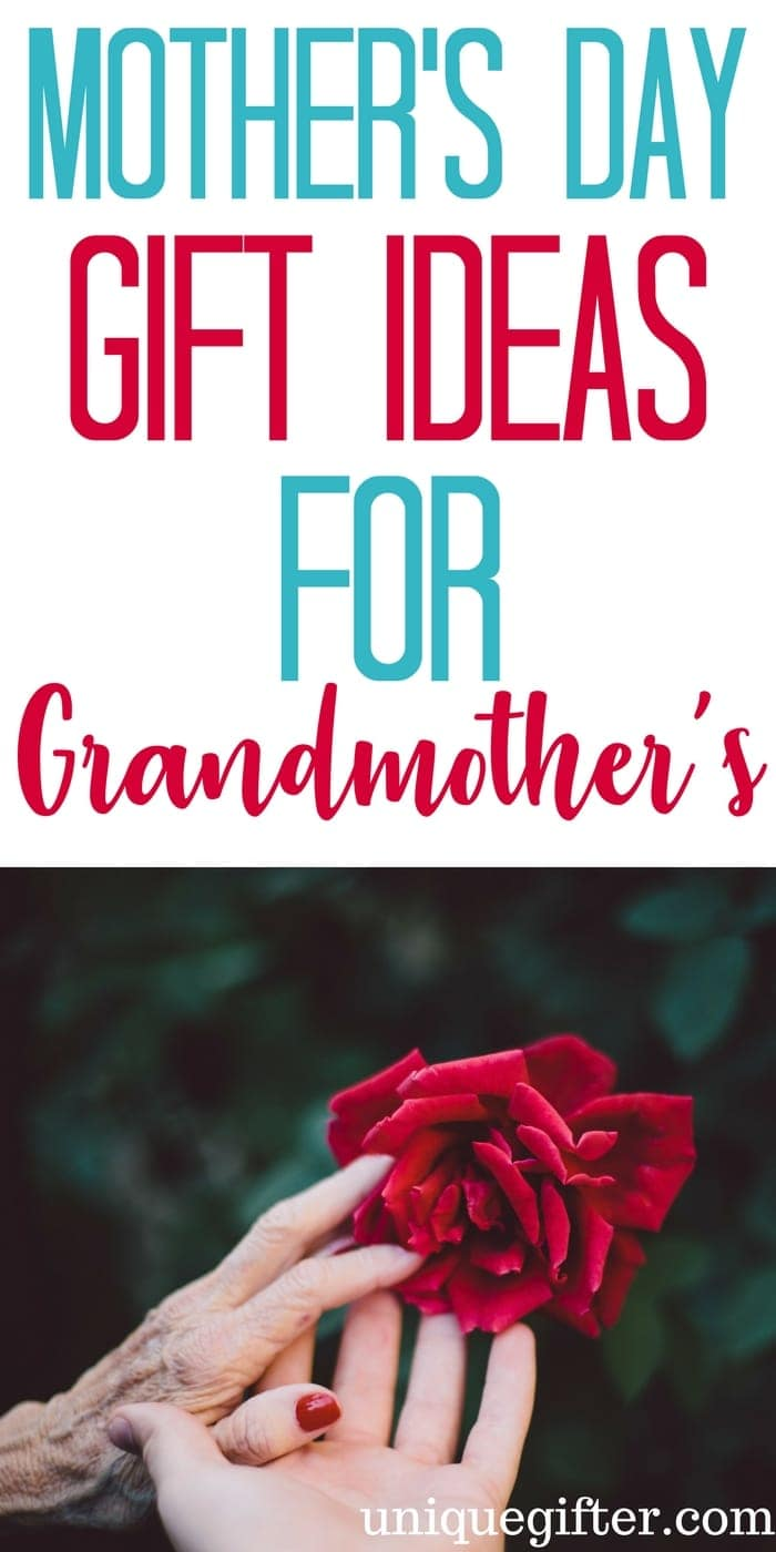 Mother's Day Gift Ideas for Grandmothers | What to buy my Mom for Mother's Day | Creative Mother's Day gifts for grandma | Nonna gifts | Unique and special grammie gifts