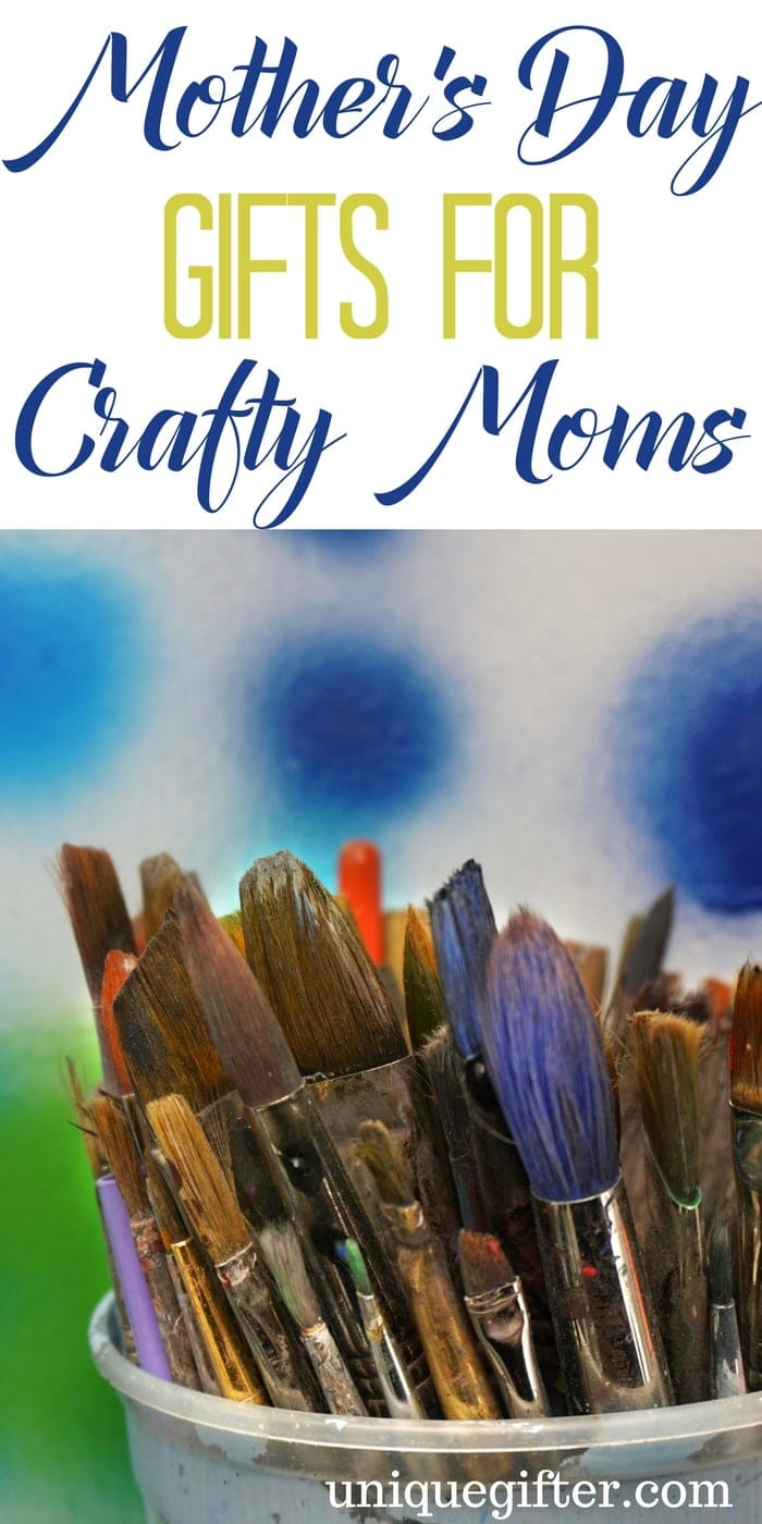 Mother's Day Gifts for Crafty Moms | Creative mother's Day gift ideas | What to buy my wife for Mother's Day | Artist gifts for mum | Knitting Gifts | Scrapbooking present ideas | What to get my mom who likes crafting