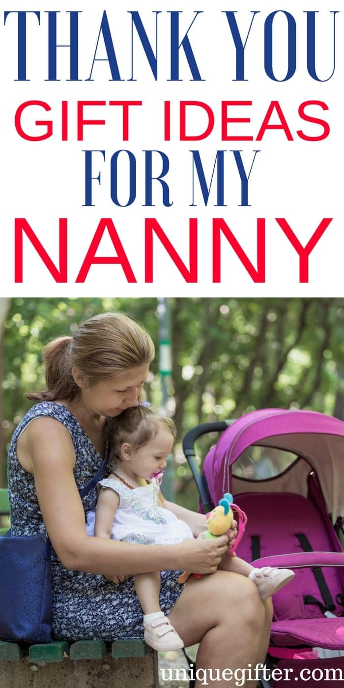 Thank You Gift Ideas for My Nanny | Au Pair thank you gifts | What to buy my child minder as a gift | Christmas presents for childcare workers | Birthday presents for our babysitter