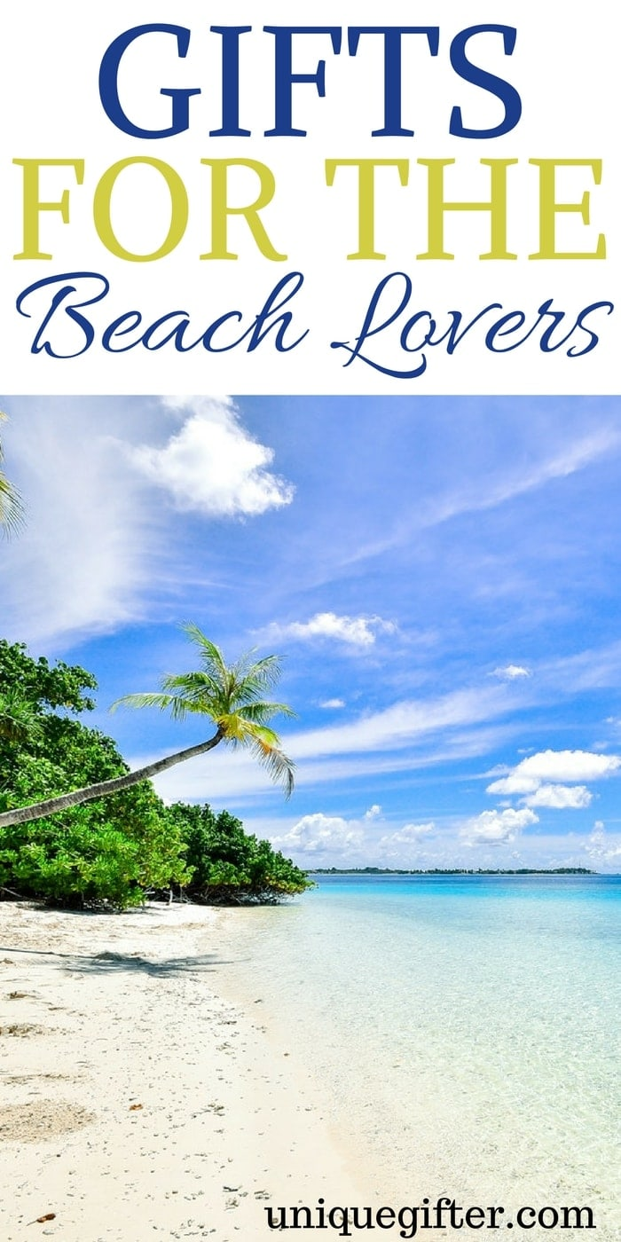 Gift Ideas For Someone Who love the beach | Beach lover Gift Ideas | Presents for Beach lovers | Birthday Gifts For Someone Who loves the beach | What to buy for someone who is a fan of the beach | Beach Inspired Gifts | Beach Themed Presents| #beach #beachgifts #presents
