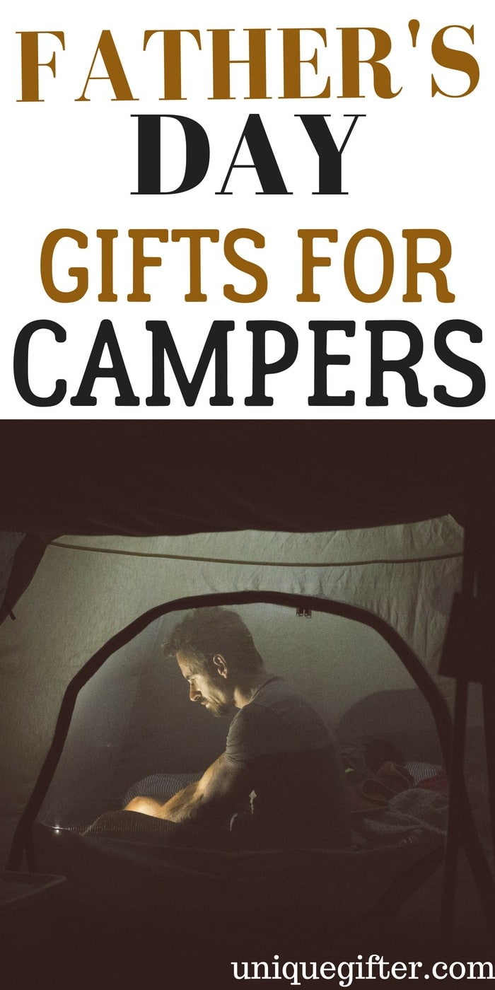 Father's Day Gifts for Campers | What to buy my Dad who loves to Camp | Creative camping gifts for my husband | Unique birthday and Christmas presents for someone who likes to camp | Gift Ideas for Dad | Presents for Father's Day this year | #camping #FathersDay #gifts