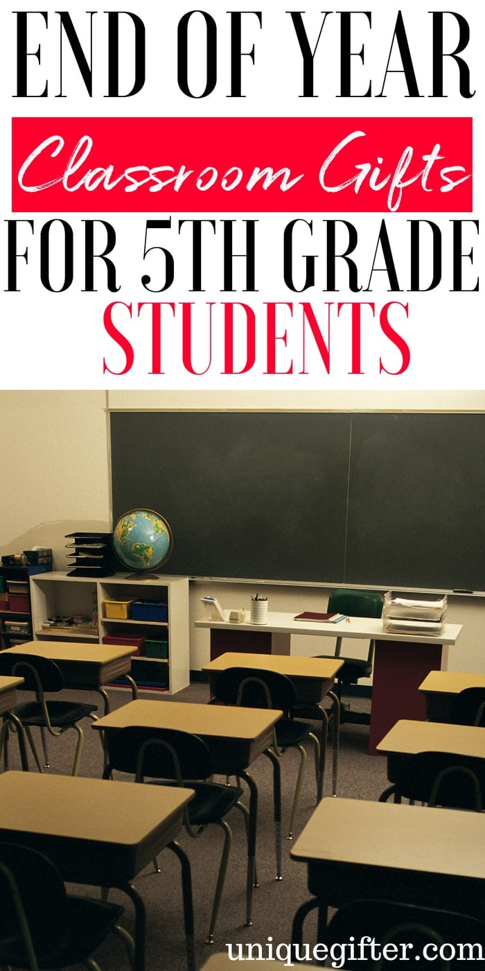 End of Year Classroom Gifts for 5th Grade Students | End of School Gifts for 5th Grade Students | What to buy for End of Year Classroom Gifts for 5th Grade Students | Unique Gifts for 5th Graders for the end of school year | Special presents for end of school year for 5th grade students | #EndOfSchoolGifts # 5thgrade #giftideas