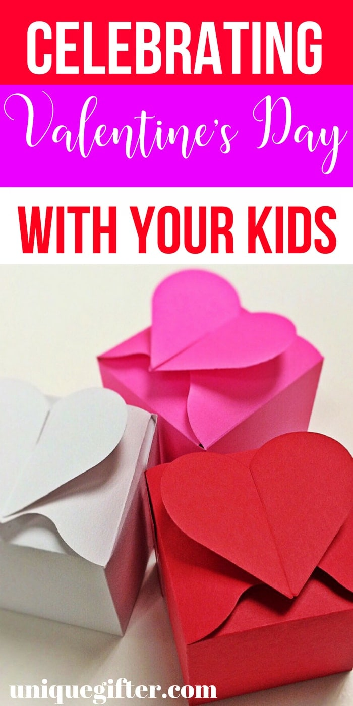 Celebrating Valentine's Day with Your Kids | Special Ways To Celebrate Valentine's Day WIth Your Kids | How to Make Valentine's Day Special For Kids | Unique Ideas for Valentine's Day for Kids | #ValentinesDay #special #GiftIdeas