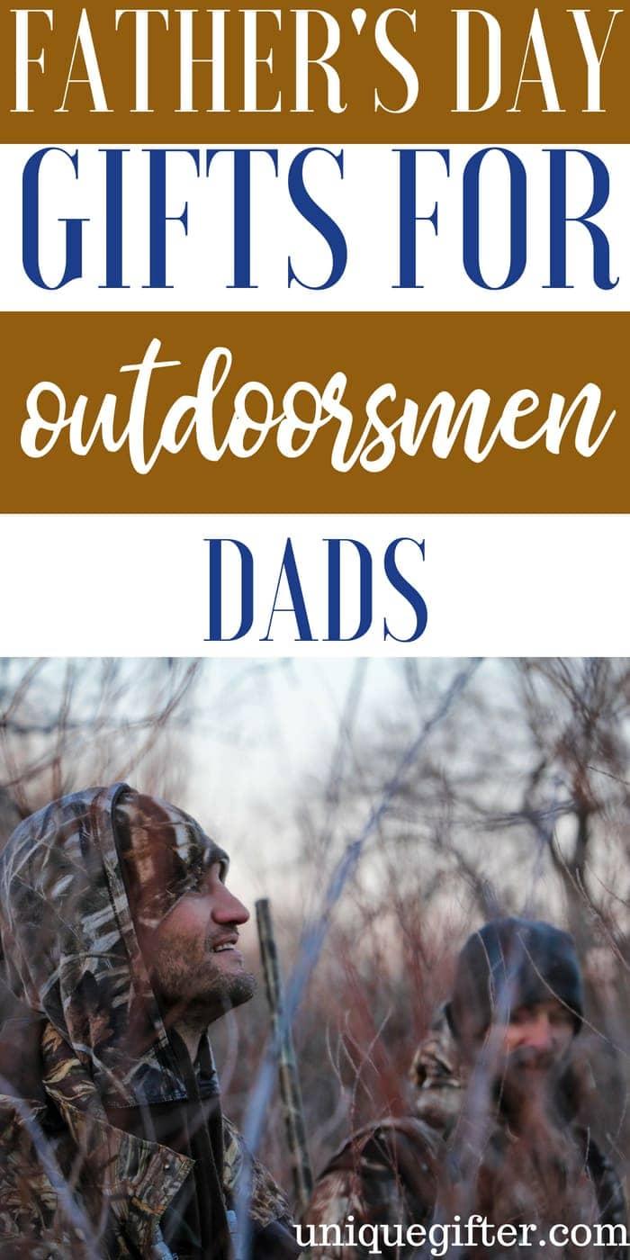 Father's Day Gifts for an Outdoorsman | What to buy an Outdoorsman for Father's Day | Creative gifts for an Outdoorsman for Father's Day | What to buy an Outdoorsman who has everything for Father's Day | Gift Ideas for an Outdoorsman this Father's Day | Presents for Father's Day this year | #outdoorsman #FathersDay #gifts