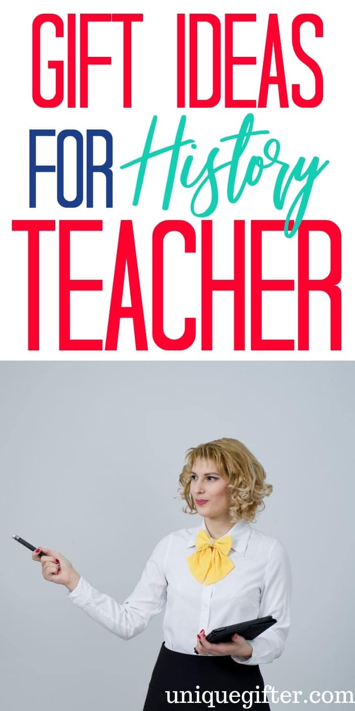 Gift Ideas For History Teacher | Teacher Gifts | Teacher Presents | History Teacher Presents | History Teacher Gifts | Thoughtful Teacher Gifts | Unique Teacher Gifts | Unique Teacher Presents | #gifts #giftguide #presents #teacher #presents