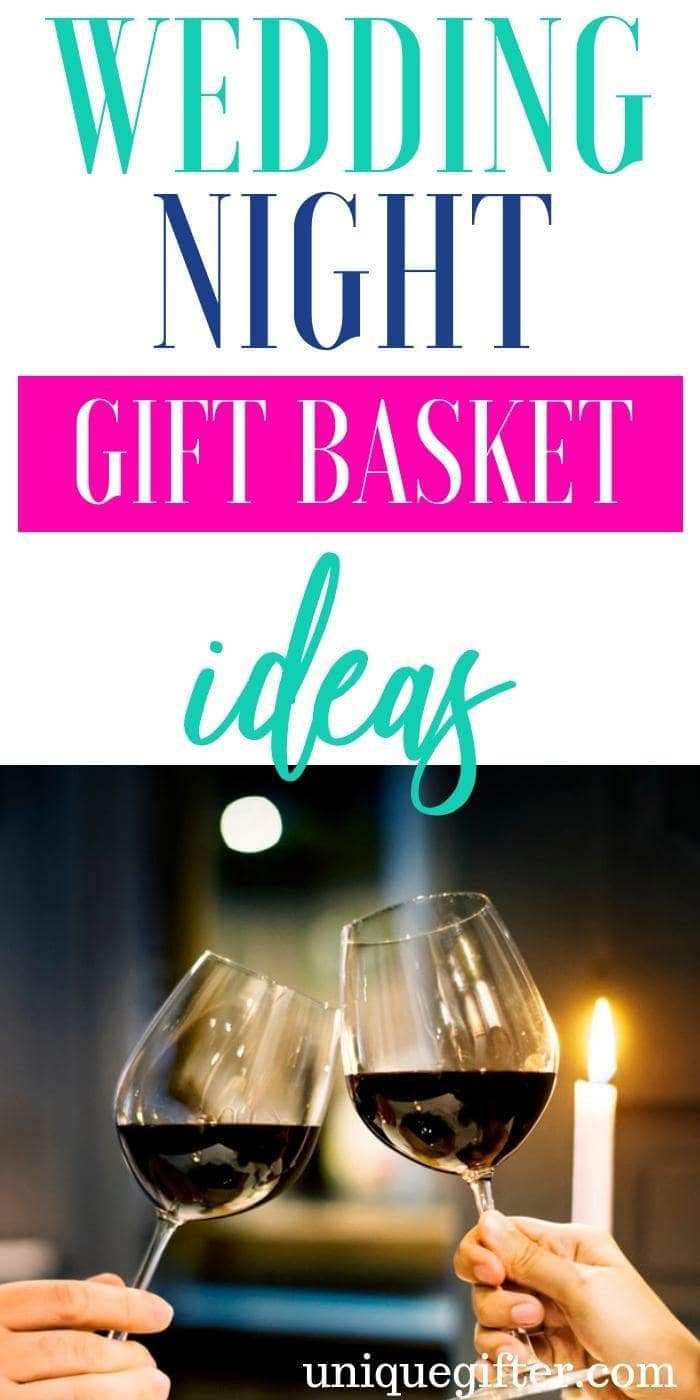 Wedding Night Gift Basket Ideas | Honeymoon Gift Baskets | Gifts For Wedding Night | Gifts For Honeymoon | Creative Honeymoon Gifts | Unique Honeymoon Gifts | Romantic Honeymoon Gifts | Romantic Presents| #gifts #giftguide #wedding #honeymoon #unique