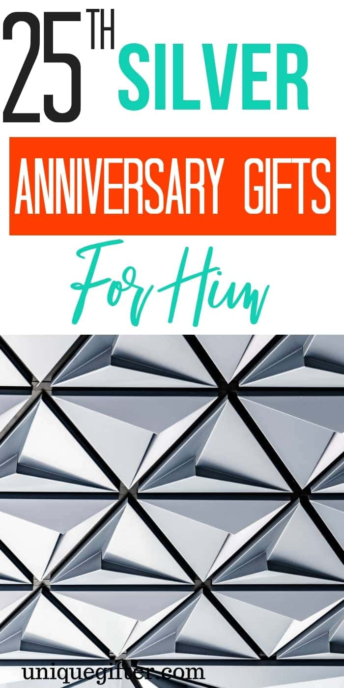 25th Silver Anniversary Gifts for Him | What to buy my husband for our 25th wedding anniversary | These are the best 25th silver wedding anniversary gift ideas out there. | #anniversary #gifts #husband #men