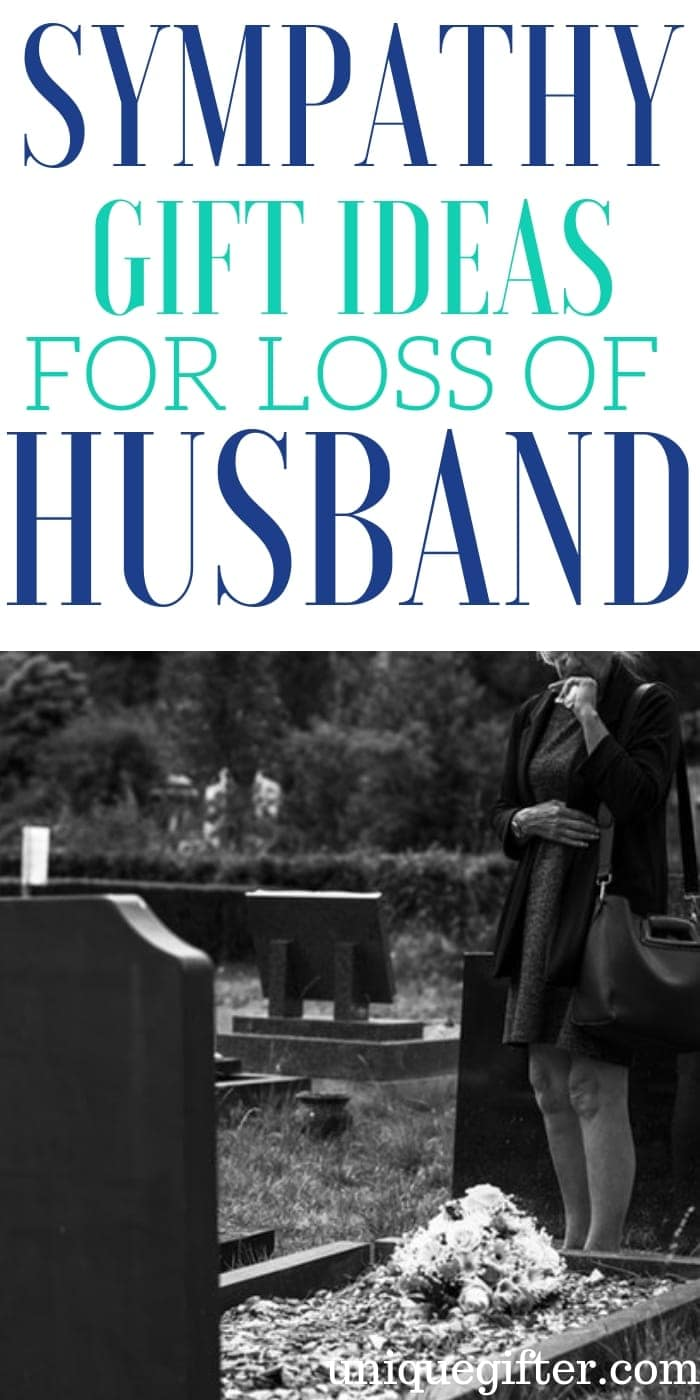 Sympathy Gift Ideas For Loss Of Husband | Sympathy GIfts | Sympathy Presents | Bereavement Gifts | Gifts for Loss of Husband | Presents For Loss Of Husband | Memorial Gifts | Thoughtful Memorial Gifts | #gifts #giftguide #presents #unique #sympathy