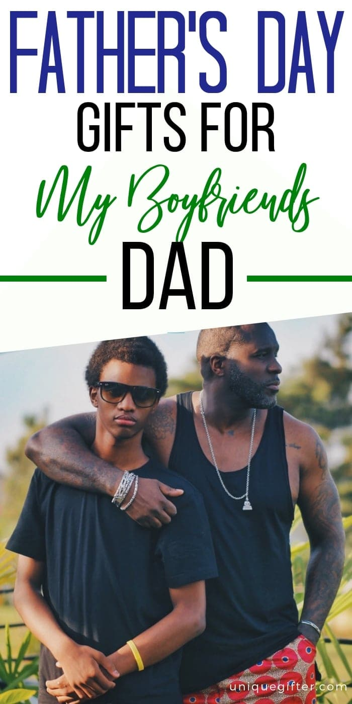 Father's Day Gifts For My Boyfriend's Dad | Boyfriend's Dad Gifts | Father's Day Presents | Father's Day Gifts | Gift Ideas For Boyfriends Dad | Presents For Boyfriends Dad | Celebrate Father's Day | Father's Day Gift Guide | Presents For Father's Day | #gifts #giftguide #fathersday #presents #unique