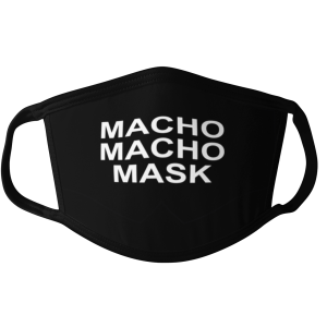 macho macho man, macho macho face mask, funny face mask, hero face mask, black and white face mask, mask debater face mask, mask debater mask, maskdebater face mask, maskdebater mask