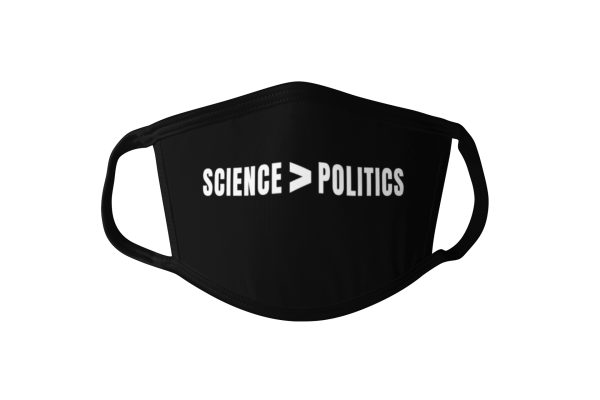 science is greater than politics face mask, science is greater than politics mask, political face mask, political mask, science over politics mask, science over politics face mask, science face mask, science mask, statement face mask, statement mask