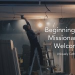 Beginning with Missionary Welcome