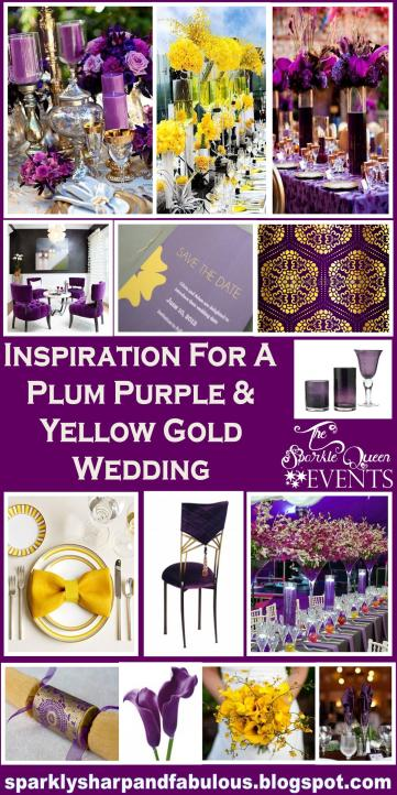 Inspiration for a PLUM PURPLE and YELLOW GOLD Wedding Extravaganza
