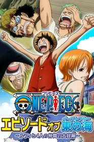 One Piece Episode of East Blue Luffy and His 4 Crewmate's Big Adventure 2017