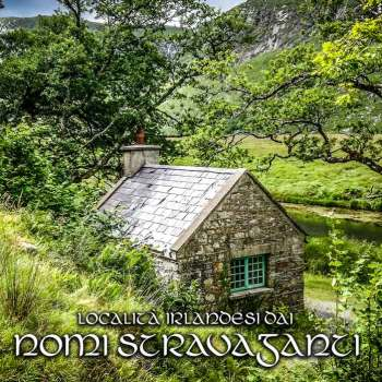 Località Irlandesi dai nomi stravaganti