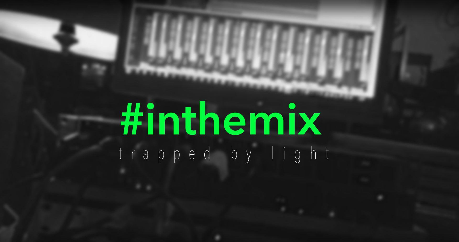 Trapped by light – Drums in the mix
