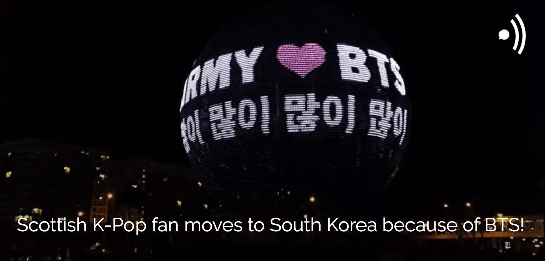 BTS, Stephanie, ARMY, K-Pop, South Korea, Scotland