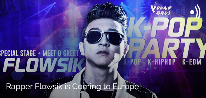 [NEWS] Rapper Flowsik is Coming to Europe!