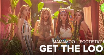 Get the Look, MAMAMOO, Egotistic, MV, Style, Style Steal