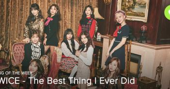 [Song of the Week] Twice – The Best Thing I Ever Did