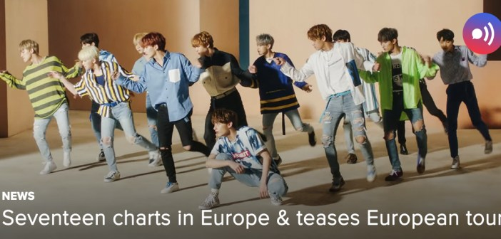 [NEWS] Seventeen charts in Europe and teases European tour
