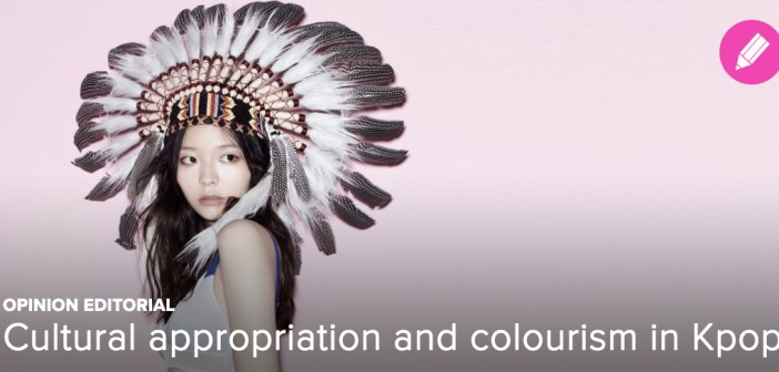 [OP-ED] Cultural appropriation and colourism in Kpop